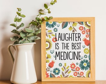 Printable Wall Art, Printable Quote Art, Home Decor, Printable Art, Inspirational Quote Print, Laughter is the Best Medicine PDF Print