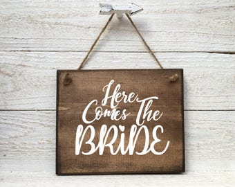 Here Comes The Bride Wood Sign, Wedding Wood Sign, Here Comes the Bride, Here Comes the Bride sign, Wedding Accessories, Wedding Decor