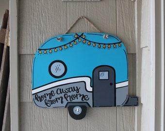 Camper Door Hanger - Home Away From Home