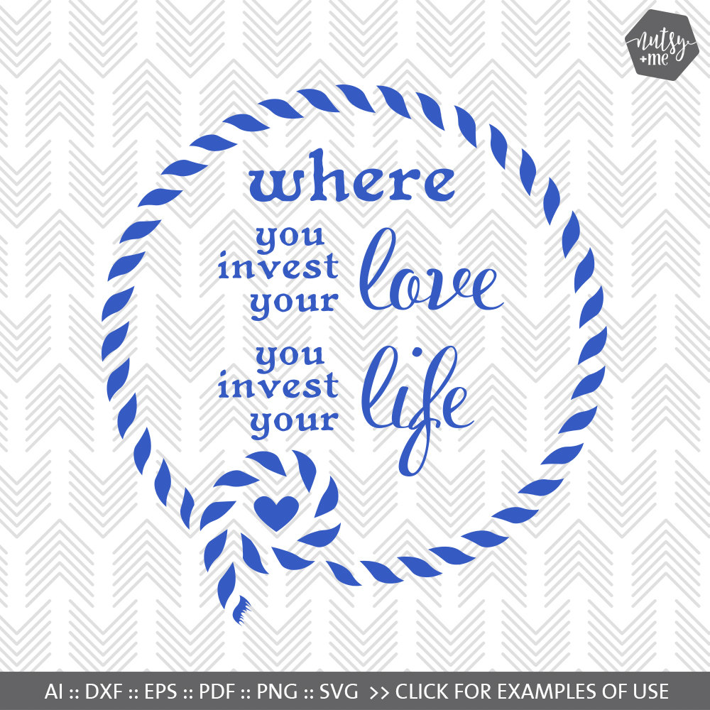 Quotes And Sayings About Love And Life Love Life Quote Svg File Positive Quote Saying About