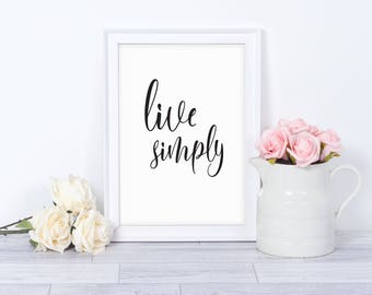 Live Simply Wall Print - Wall Art, Bedroom Print, Minimalist Print, Personal Print, Home Decor, Typography Print,