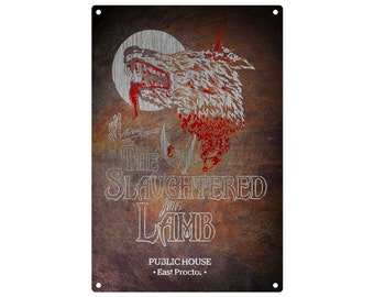 An American Werewolf In London: The Slaughtered Lamb Metal Sign