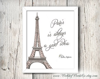 Paris is Always a Good Idea, Eiffel Tower, Printable Wall Art, Printable Art, Gift for Her, Audrey Hepburn Quote, Paris Print, Gray and Pink