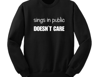 Sings in Public, 5SOS, Crew Neck Sweatshirt, Fangirl Shirt, Black Unisex Sweater, Music Lover Gift, Teen Girl Gift