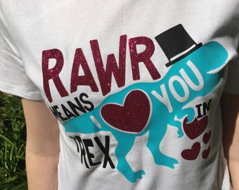 Rawr means I Love You in T Rex ladies tee