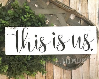 This is Us | Family Decor | Farmhouse Decor | Gallery Wall Sign | This is Us Sign