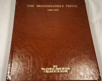 SALE The Broomhandle Pistol 1896-1936 - Scarce SIGNED Reference BooK