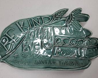 Be Kind Hand Dish