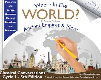 Where in the World Geography Ancient Empires & More - Cycle 1 - Classical Conversations - 5th Edition Foundations