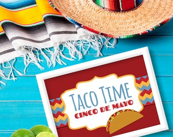 "Cinco de Mayo ""Taco Time"" Sign. Mexican Fiesta Party Sign. DIY Party Decor. *INSTANT DOWNLOAD*"