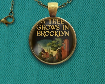 A Tree Grows In Brooklyn Pin, Magnet, Keychain, or Necklace