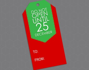 """Printable Christmas Gift Tags - """"Do Not Open Until..."""" 3.5"""""""