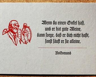 Postkarte »Wenn du einen Onkel hast« (Volksmund) Buchdruck, Bleisatz auf Graupappe