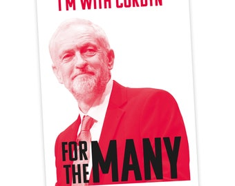 I'm with Corbyn/For the Many A3 Corbyn Poster