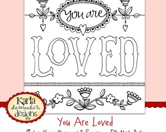 """YOU ARE LOVED Color-Your-Own Digital Art Words of Affirmation 4"""" Square Inspirational Quote Christian Printable Instant Download"""