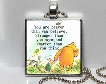 Charm necklace Braver Stronger Smarter Quote Altered Art Pendant Charm Winnie the Pooh Graduation Gift Kindergarten