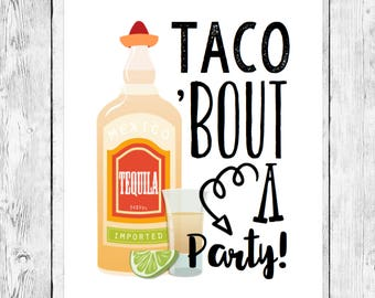 Taco Bout a Party/ Birthday Fiesta Word Art Printable/ Cinco de Mayo Celebration/ Mexican Event Decoration/ Tequila