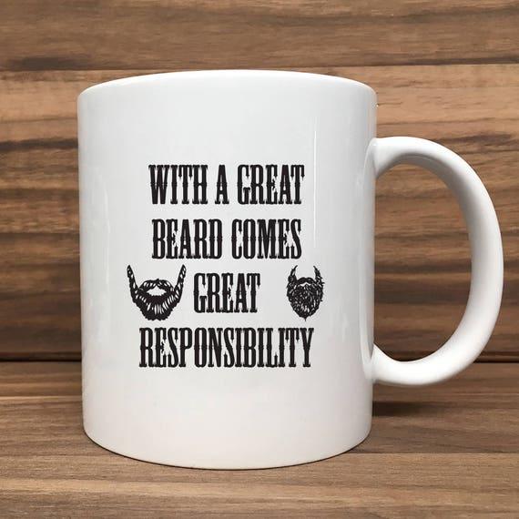 Coffee Mug - With a Great Beard Comes Great Responsibility - Double Sided Printing 11 oz Mug