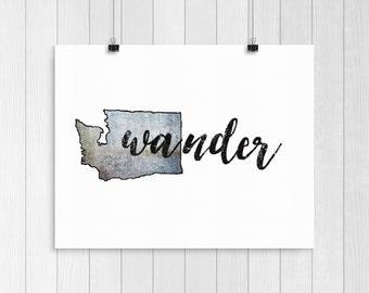 Wander, Washington, Washington State, Sign, Travel Wall Art, Adventure, PNW, Pacific Northwest, Pacific Northwest Art,  Northwest, Print