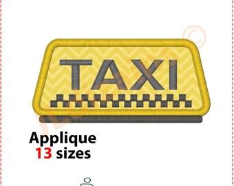 Taxi-Zeichen Appliqueentwurf. Maschinenstickerei Design -Sofort 13 Größen Download-. Taxi Applikation. Taxi-Stickerei. Cab Applikation