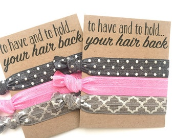 Bachelorette Party and Bridal Shower Hair Tie Favors - To Have and To Hold Your Hair Back - Bride Squad