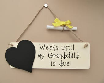 Grandchild Baby Countdown Chalkboard Plaque - Weeks until my Grandchild is due Sign. Baby announcement.