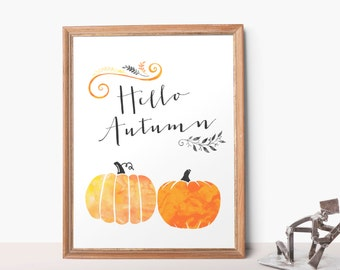 Printable Hello Autumn Watercolor Pumpkin 8x10 Home Apartment Decor Inspirational Fall Thanksgiving Printable