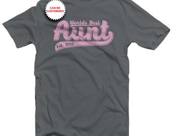 Personalized World's Best Aunt Shirt - Customizable Aunt Shirt - Custom Aunt Shirt - New Aunt Shirt - New Aunt Gift - Auntie - Gift for Aunt