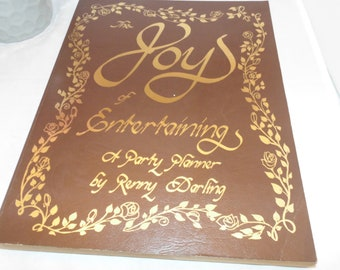 Vintage 1978 The Joy Of Entertaining a Party Planner book Renny Darling PB