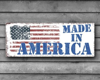 Made in America Metal Sign, USA, Flag, Patriotic, 4th of July, Independence Day    TFD2006