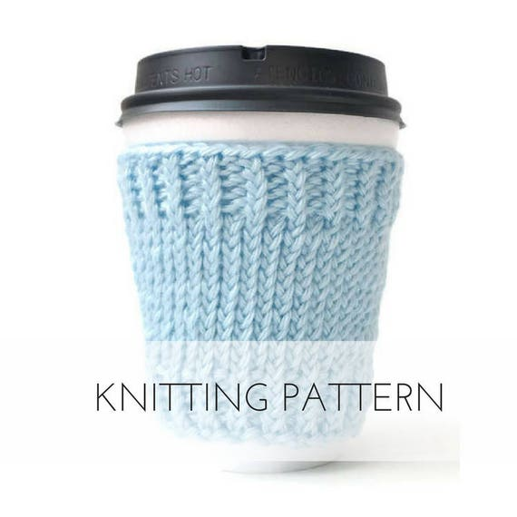 Coffee Sleeve, Knitting Patterns, Gift, Printable PDF, Coffee Cup ...