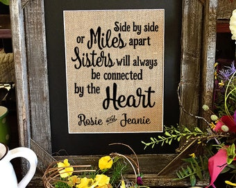 Framed Christmas Gift for Sister   Personalized Gift For Sister   Miles Apart   Sister Love Heart   Burlap Print   264