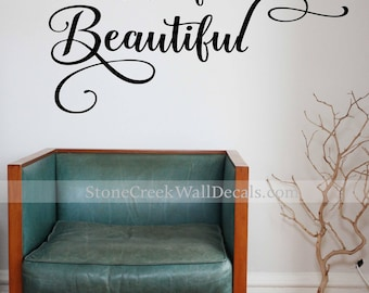 Be Your Own Kind Of Beautiful Wall Decal Beautiful Wall Decal Inspirational  Quote Girl Teen Wall