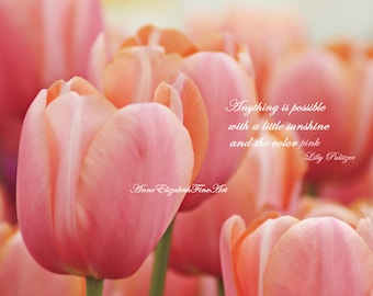 Preppy Art, Anything is possible quote,Pink Wall Art, Pink Nursery Art, Fashion Photography, Dorm Decor Wall Art, Pink Tulip Print,Picture