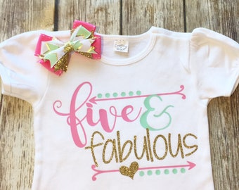 Five and fabulous shirt and bow outfit birthday shirt
