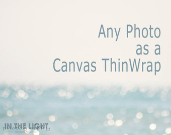Any Photo - Canvas ThinWrap - Choose the size