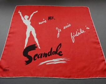 Mais moi, je suis fidèle à Scandale - Rare Vintage Signed Facon Marrec Promotional Silk Handkerchief Bandana or Small Scarf