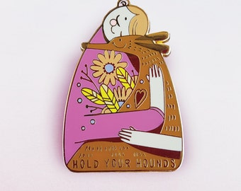 Hold Your Hounds ENAMEL LAPEL PIN