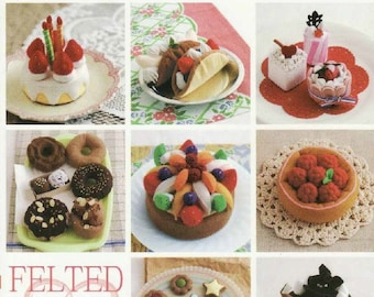 "Japanese Craft e-book ""FELTED SWEET TREATS""-Instant Download pdf.E-Book#21,Decorated Cake Collection,Baked Sweet,Cristmas Treats,Pancakes"