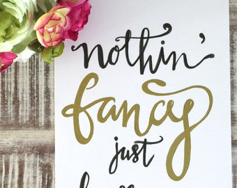 """Original Hand Lettered Calligraphy Art """"nothing fancy just love"""""""