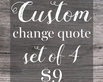 Custom Change Quote. Set of 4. Change Posters. Change Quotes. Wall Art Decor. Inspirational Quotes