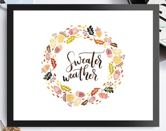 Instant Download Sweater Weather Fall Wreath 8x10 inch Poster Print - P1099