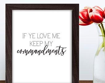 If Ye Love Me Keep My Commandments, Scripture, Bible Verse, Christian, Calligraphy, Wall Art, Inspirational, Art Prints, Printable, Decor