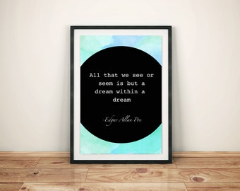 Edgar Allan Poe Quote Dream within a Dream Art Print Poster