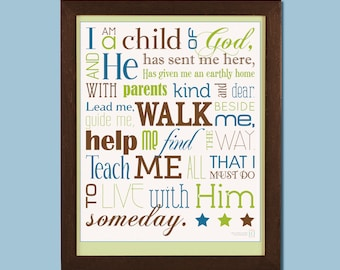 16x20 I Am a Child of God poster - Available in Many Colors