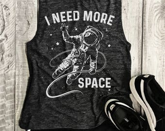 Sale!! I NEED MORE SPACE....Charcoal/White  Funny Muscle Tee, Workout Top, Muscle Tank, Antisocial, Introert, Introverting, Space ,Run Small