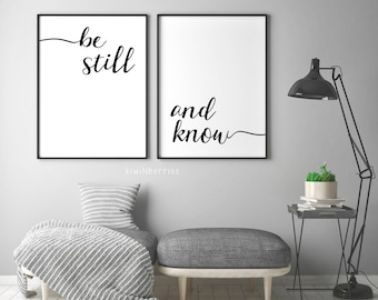 Be Still And Know Print - Be Still And Know Poster - Be still and know printable - Monochrome - Typography - Text poster - Black and white