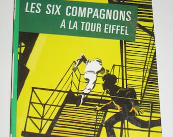 Vintage (1972) French Children's Book - Les Six Compagnons a la Tour Eiffel