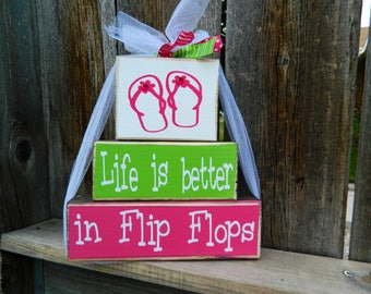 Life is better in flip flops-summer wood blocks