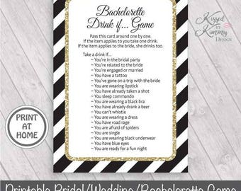 70% OFF - Bachelorette Drink If Game - Bachelorette Games - BridalShower Game Pack - Wedding - Printable - 5x7 - Black Gold - 21-G43